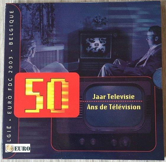 Série euro BU FDC Belgique 2003 50 ans Télévision